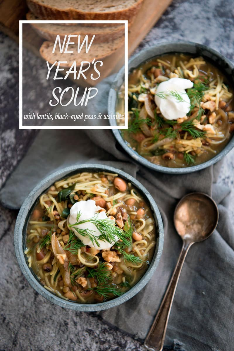 Traditional New Year's Soup Recipe with Lentils, Black Eyed Peas, Egg Noodles and Dill - Healthy, Vegetarian, Gluten Free