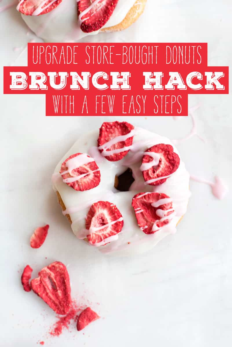 Hack Store Bought Donuts for Valentine's Day or Brunch with Strawberries and Glaze